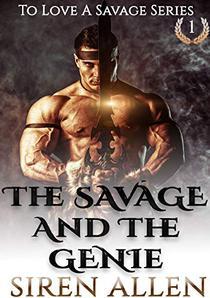 The Savage and The Genie: A BWWM Sci-Fi Romance