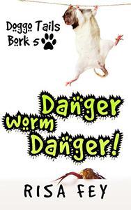 Danger Worm Danger!: Doggo Tails Bork 5