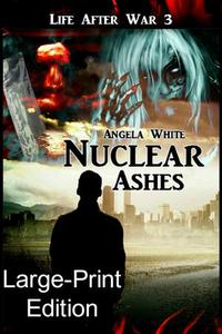 Nuclear Ashes Large Print Ebook