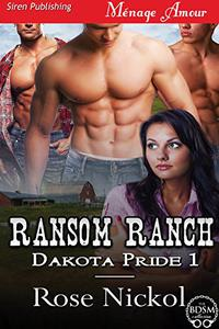 Ransom Ranch [Dakota Pride 1]