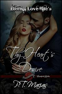 Thy Heart's Desire: Eternal Love Bite's, Vhampier's Realm