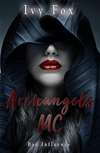 Archangels MC: A Reverse Harem Romance