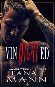 Vindicated: A Standalone Bad Boy Secret Baby Romance