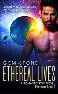 Ethereal Lives: A Romantic Sci-fi Novel
