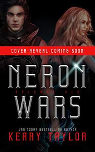 Neron Wars: A Space Fantasy Romance