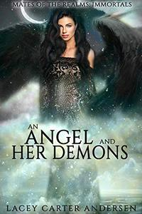 An Angel and Her Demons: A WhyChoose Angel Romance