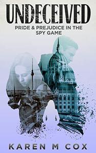 Undeceived: Pride and Prejudice in the Spy Game