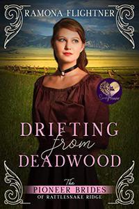 Drifting from Deadwood