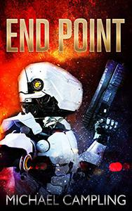 End Point: Military Science Fiction