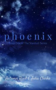Phoenix: Book One of The Stardust Series