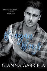 Bragan Boys (Bragan University Series, Books 1-4)