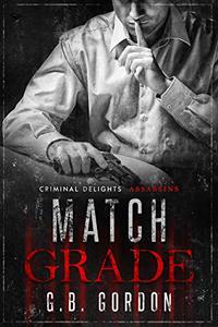 Match Grade: Assassins