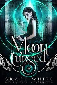 Moon Cursed: A Reverse Harem Paranormal Romance