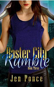 Raster City Rumble: A Reverse Harem Paranormal Romance