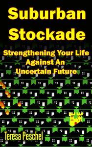Suburban Stockade