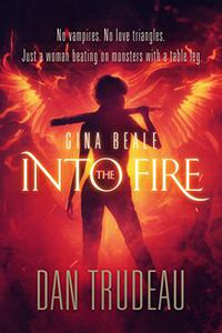 Gina Beale: Into the Fire