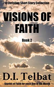 VISIONS of FAITH