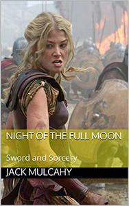 Night of the Full Moon: Sword and Sorcery