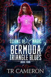 Bermuda Triangle Blues: An Urban Fantasy Action Adventure