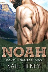 NOAH (Camp Mountain Man #1): a BBW, mountain man instalove short romance