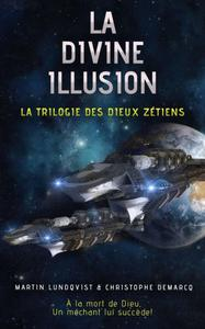 La Divine Illusion