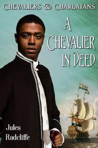 A Chevalier in Deed