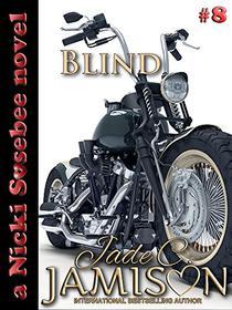 Blind (Nicki Sosebee Series Book 8)