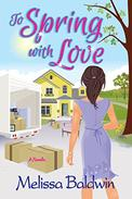 To Spring with Love: A Novella
