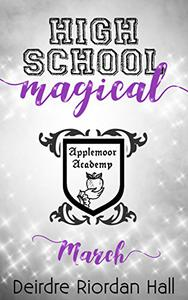 High School Magical : March