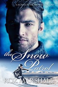 The Snow Patrol: Secrets in the Snow short stories #3