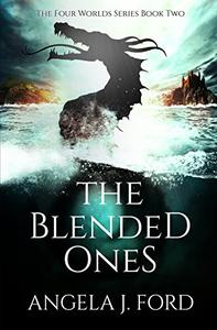The Blended Ones