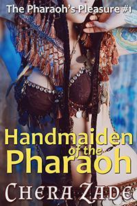 Handmaiden of the Pharaoh