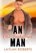 An Old-Fashioned Man