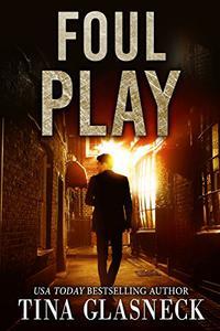 Foul Play: A Det. Damien Scott Mystery
