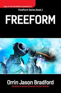 FreeForm: An Alien Invasion Science Fiction Thriller