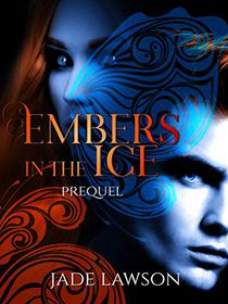 Embers in the Ice: Prequel