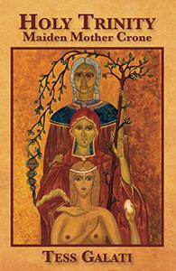 Holy Trinity: Maiden, Mother, Crone