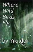 Where Wild Birds Fly