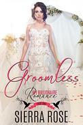 Groomless - Part 1
