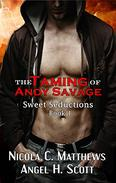 The Taming of Andy Savage: a Vampire Rockstar Romance novel