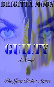 GUILTY: A Marston Thriller