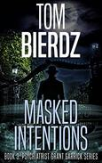 MASKED INTENTIONS