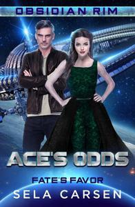 Ace's Odds (Fate's Favor (Obsidian Rim), #1)
