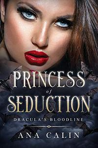 Princess of Seduction