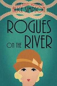 Rogues on the River: A Jane Carter Historical Cozy (Book Seven)