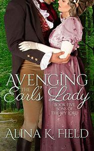 Avenging the Earl's Lady: A Regency Romantic Suspense