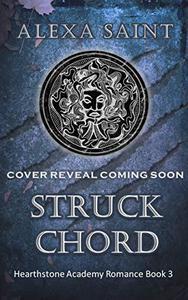 Struck Chord: A paranormal academy bully romance