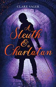 A Sleuth & a Charlatan
