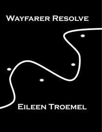 Wayfarer Resolve