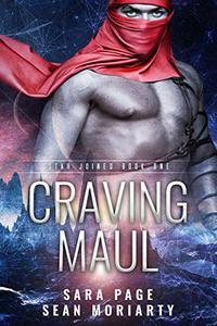 Craving Maul